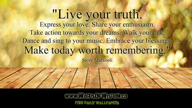 live-your-truth-express-your-love-share-your-enthusiasm